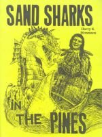 Sand Sharks in the Pines (Paperback, Illustrated Ed): Harry S. Monesson