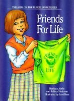 Friends for Life - Featuring Amy Wilson (Hardcover, illustrated edition): Barbara Aiello, Jeffrey Shulman