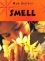 Smell (Hardcover, Library binding): Kay Woodward