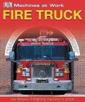 Fire Truck (Paperback, 1st American ed): Dk Publishing