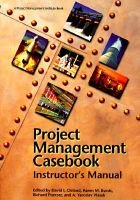 Project Management Casebook - Instructor's Manual (Paperback, illustrated edition): David I Cleland, Etc, et al