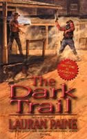 The Dark Trail (Paperback): Lauran Paine
