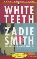 White Teeth (Audio cassette, Unabridged): Zadie Smith