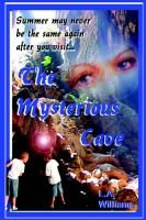 The Mysterious Cave (Paperback): L.A Williams