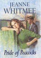 Pride of Peacocks (Hardcover): Jeanne Whitmee