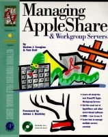 Managing AppleShare and Workgroup Servers (Paperback): Dorian J. Cougias, Tom Dell