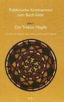 Rabbinische Kommentare zum Buch Ester, Vol 1: Der Traktat Megilla (German, English, Hardcover): Dagmar Borner-Klein, Elisabeth...