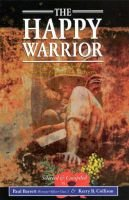 The Happy Warrior - An Anthology of Australian Military Poetry (Paperback): Kerry B. Collison