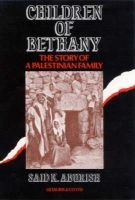 Children of Bethany - Story of a Palestinian Family (Hardcover): Said K. Aburish