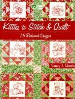 Kitties to Stitch and Quilt (Paperback): Nancy J. Martin