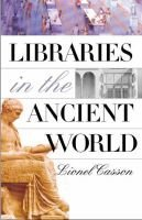 Libraries in the Ancient World (Hardcover): Lionel Casson
