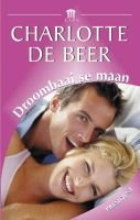 Droombaai SE Maan (Afrikaans, Hardcover): Charlotte de Beer