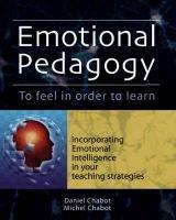 Emotional Pedagogy (Paperback): Michel Chabot, Daniel Chabot