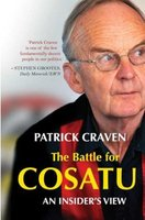 The Battle For COSATU - An Insider's View (Paperback): Patrick Craven