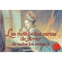 Las Mas Bellas Cartas de Amor de Todos Los Tiempos (English, Spanish, Paperback): Luis Hernan Rodriguez Felder