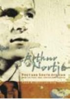 Arthur Nortje, Poet and South African - New Critical and Contextual Essays (Paperback): Craig W. McLuckie, Ross Tyner
