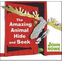 Amazing Animal Hide and Seek (Hardcover): John Rowe