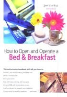 How to Open and Operate a Bed & Breakfast, 6th (Paperback, 6th ed): Jan Stankus