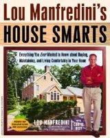 Lou Manfredini's House Smarts (Paperback, 1st trade pbk. ed): Lou Manfredini