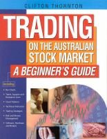 Trading on the Australian Stock Market: a Beginner's Guide - A Beginner's Guide (Paperback): Clifton Thornton