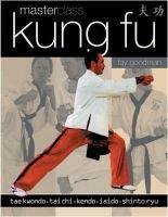 Kung Fu Masterclass (Paperback): Fay Goodman