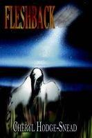 Fleshback (Paperback): Cheryl Hodge-Snead
