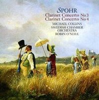 Various Artists - Clarinet Concertos Nos. 3 and 4 (O'neill, Swedish Co) (CD): Michael Collins, Robin O'Neill, Louis...