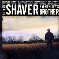 Billy Joe Shaver - Everybody S Brother (CD): Billy Joe Shaver