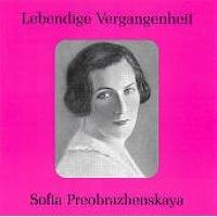 By:Lebendige Vergangenheit - Sofia Preobrazhenska - Lebendige Vergangenheit (Grikurov, Leningrad Pso, Kirov) (CD): By:Lebendige...