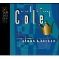 Nat King Cole - Songs From Stage And Screen (CD): Nat King Cole