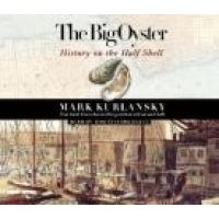 CD - The Big Oyster (Audio cassette, ABR): Mark Kurlansky