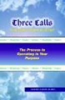 """""""Three Calls You Don't Want to Miss"""" (Paperback): Aubrey P Keys"""