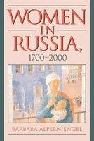 Women in Russia, 1700-2000 (Paperback): Barbara Alpern Engel