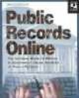 Public Records Online - The National Guide to Private and Government Online Sources of Public Records (Paperback, 3rd): Michael...