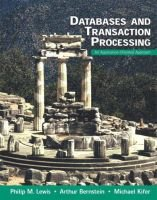 Databases and Transaction Processing:an Application-Oriented Approach with Learning Sql:a Step-by-Step Guide Using Access...