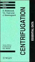 Centrifugation - Essential Data (Paperback): D. Rickwood, T. Ford, J. Steensgaard