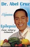 Epilepsia- (English, Spanish, Paperback): Abel Cruz