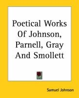 Poetical Works Of Johnson, Parnell, Gray And Smollett (Paperback): Samuel Johnson