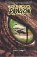 The Ultimate Dragon (Paperback): Daniel N Jason
