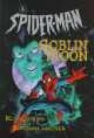 Spiderman: Goblin Moon (Paperback): Kurt Busiek