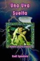 Una Uva Suelta (English, Spanish, Paperback): Rudi Spaniola