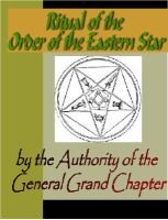 Ritual of the Order of the Eastern Star: General Grand Chapter, Grand Chapter General Grand Chapter