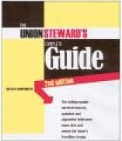 The Union Steward's Complete Guide - A Survival Manual (Paperback, 2nd): David M. Prosten