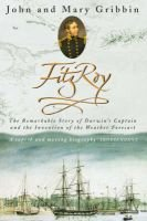Fitzroy - The Remarkable Story of Darwin's Captain and the Invention of the Weather Forecast (Paperback, New ed): John...