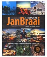 Fireworks - Recipes, Techniques, Advice (Paperback): Jan Braai