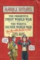 The Frightful First World War - AND Woeful Second World War (Hardcover, New title): Terry Deary
