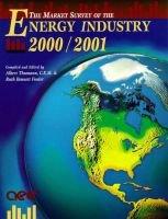 Market Survey of the Energy Industry 2000/2001 (Paperback): Ruth Bennett Fowler