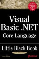Visual Basic.NET Core Language Little Black Book (Paperback): Steven Holzner