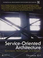 Service-Oriented Architecture - Concepts, Technology, and Design (Hardcover, 1st Edition): Thomas Erl