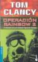 Operacion Rainbow 2 (Spanish, Paperback): Tom Clancy, Victor Pozanco